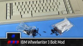 0x0025 - Bolt Modding an IBM Wheel Writer 3