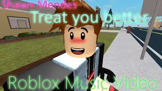 Shawn Mendes - Treat You Better | Roblox Music Video