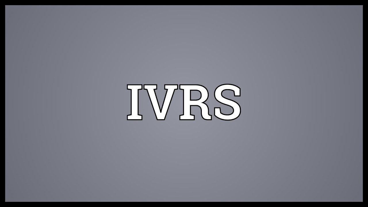 ivrs meaning youtube