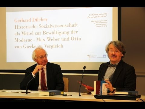Gerhard Dilcher - Historical Social Science as a Means of Overcoming Modernity