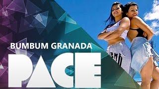 BUMBUM GRANADA  - ( COREOGRAFIA PACE DANCE )