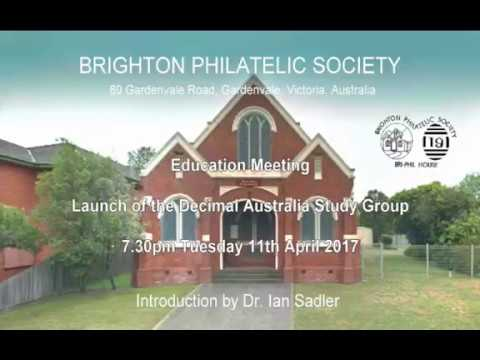 Brighton Philatelic Society, Education Meeting Presentation, April 2017