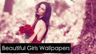 Beautiful & Amazing Girls Wallpapers Slide -15 !! 2018 !!