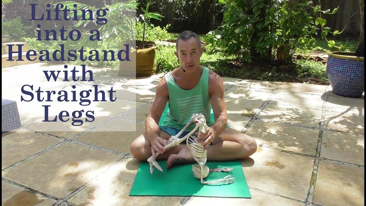 Raise With Straight Legs Into Headstand   Love Yoga Anatomy