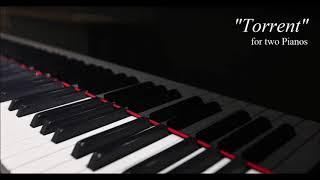 """2台ピアノ曲 """"Torrent"""" for two Pianos [自作曲]"""