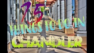 Top 15 Things To Do In Chandler, Arizona