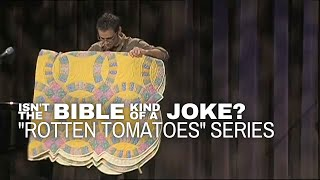 """Isn't the Bible Kind of a Joke? """"Rotten Tomatoes"""" Tim Mackie (The Bible Project) 11/1/2009"""