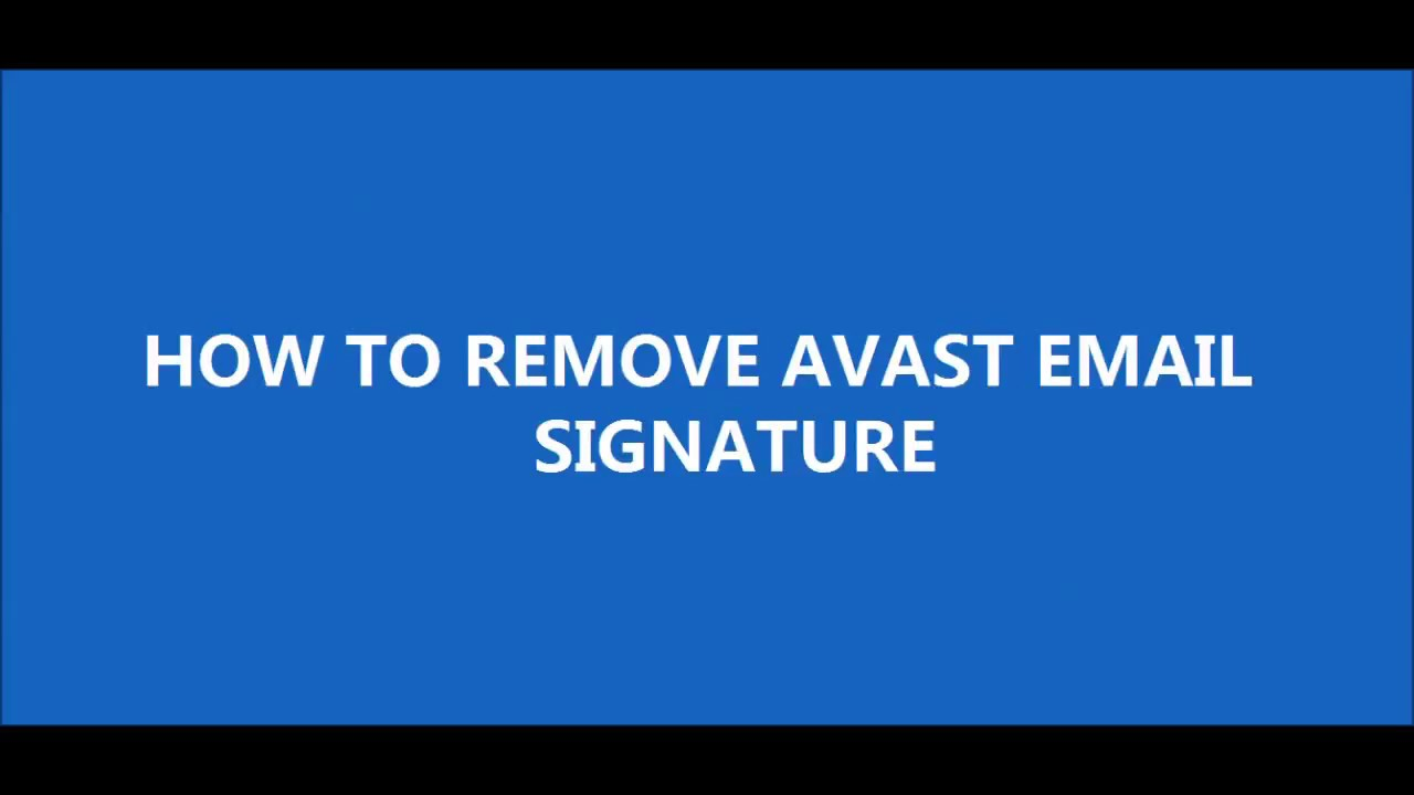 stop avast email signature