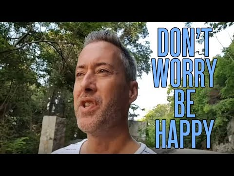 Don't Worry, Be Happy... That Phrase Means More Than You Think!
