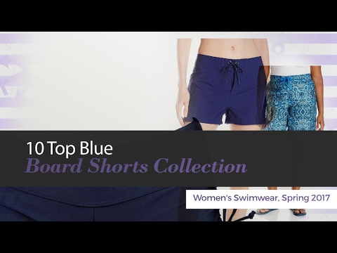 10-top-blue-board-shorts-collection-women's-swimwear,-spring-2017
