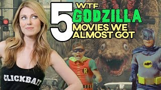 Top 5 WTF Godzilla Movies We Almost Got