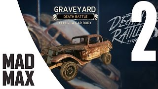Mad Max PC Playthrough Part 2 - The Death Rattle