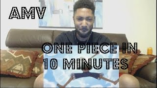 One Piece in 10 Minutes Reaction!!!