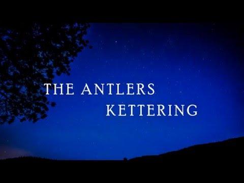 The Antlers - Kettering |Subtitulada Español