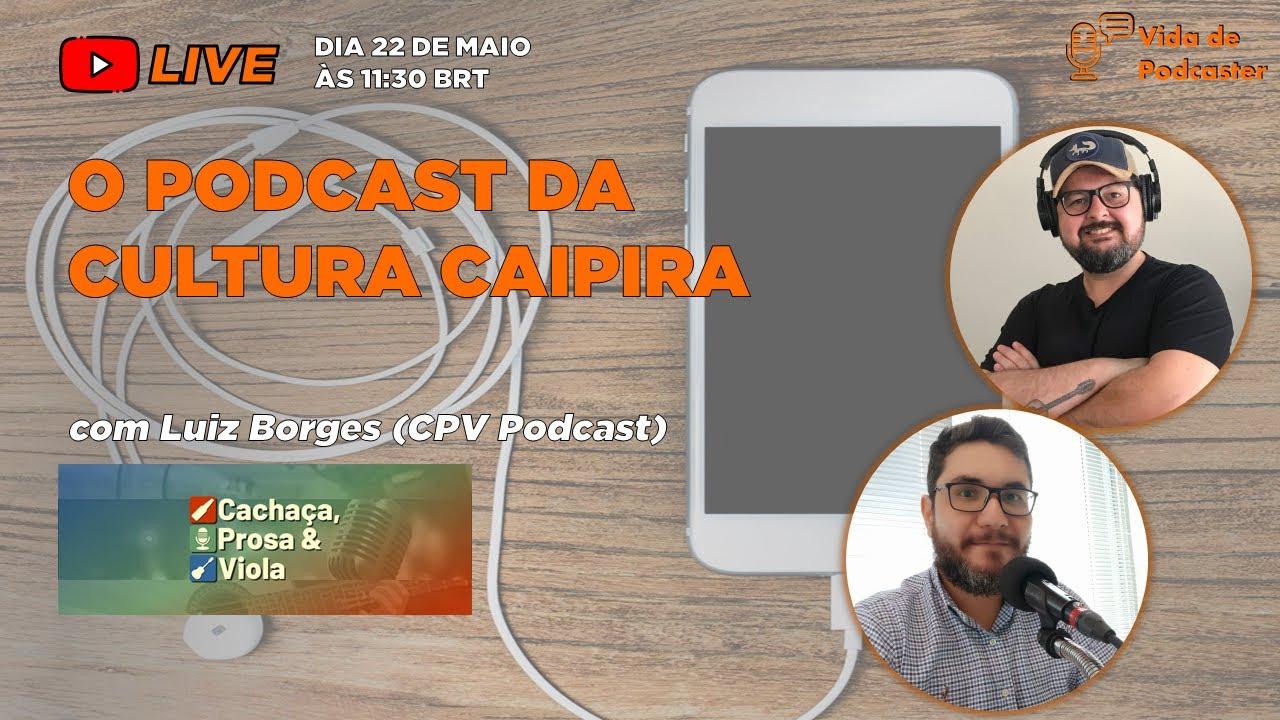 O Podcast da Cultura Caipira