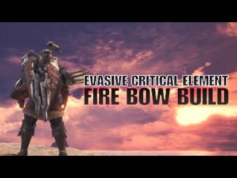 Monster Hunter: World Evasive Critical Element Fire Bow Build thumbnail