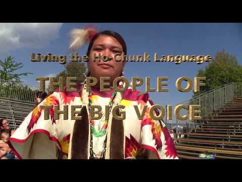 Living the Ho Chunk Language: The People of the Big Voice