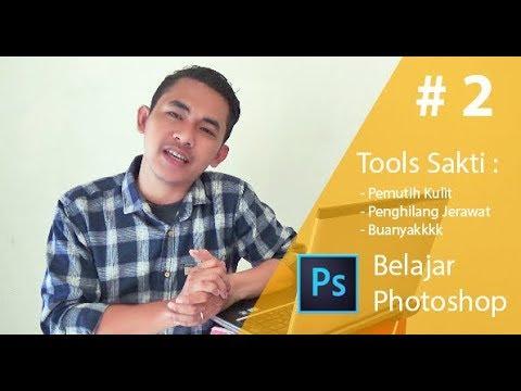 PHOTOSHOP TUTORIAL INDONESIA #2 : Cara Edit Foto Dengan Menggunakan Tools Sakti