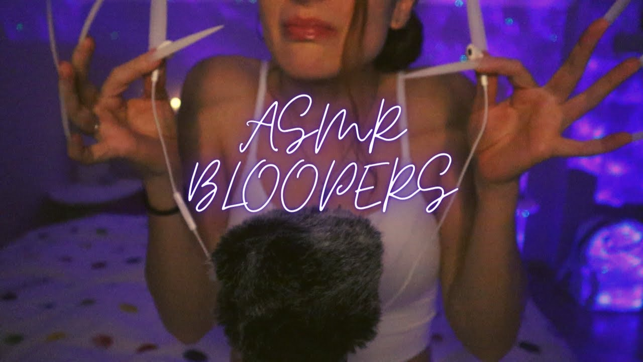 ASMR BLOOPERS | Everything that goes wrong in asmr (40k Special)