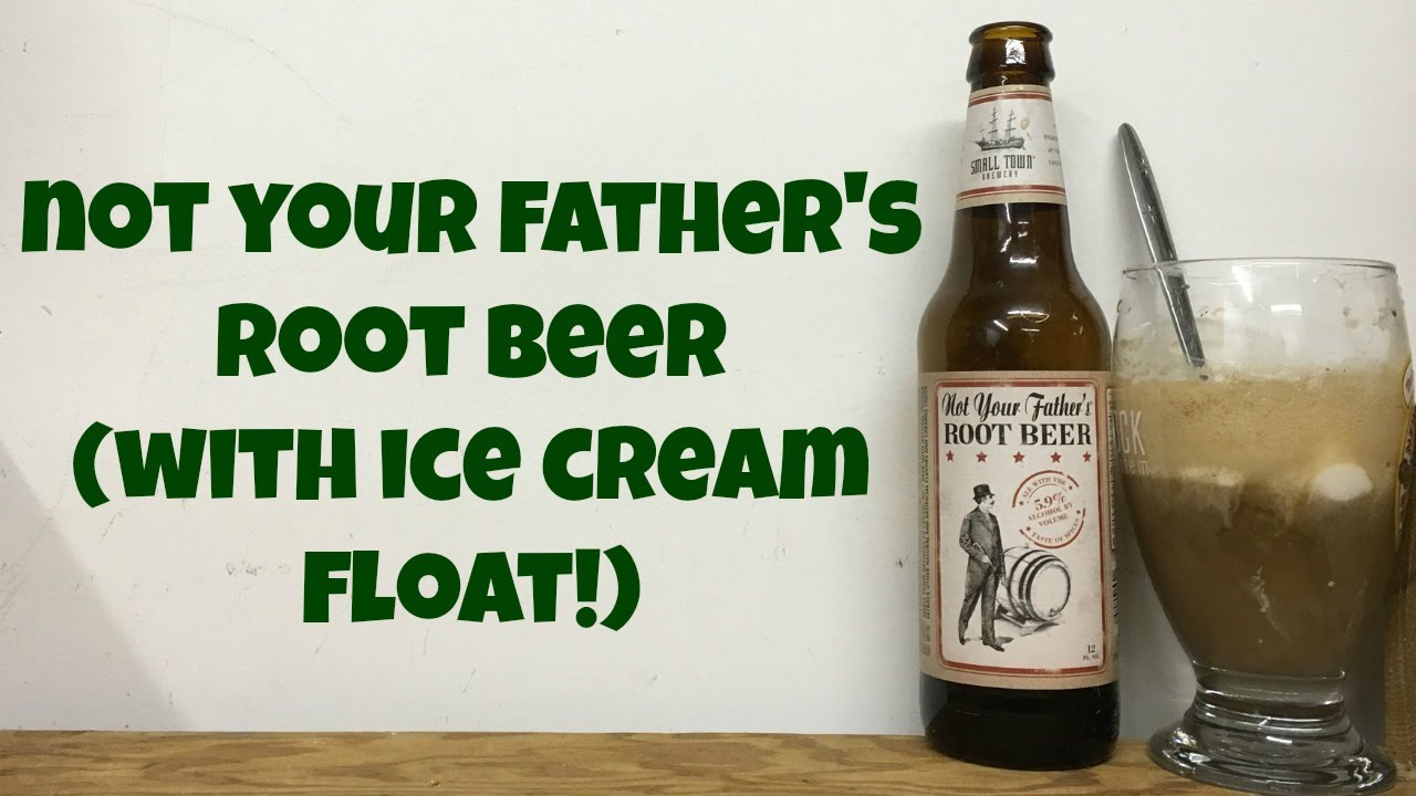 Where to buy not your father s root beer - Not Your Father S Root Beer With Ice Cream Float Review Ep 637