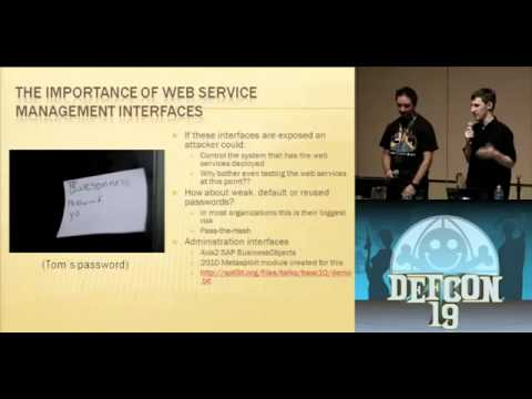 DEFCON 19 (2011) - Don't Drop the SOAP: Real World Web Service Testing for Web Hackers