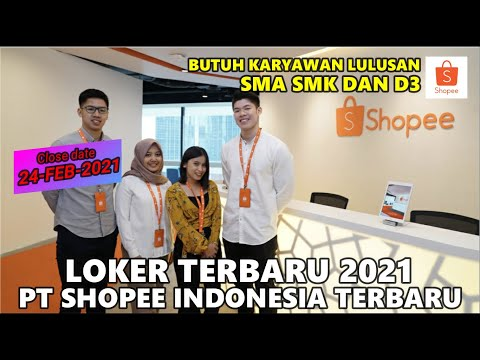 LOKER PT SHOPEE INDONESIA 2021 || POSISI WAREHOUSE DAN CS TERBARU