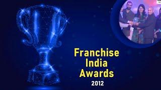 Franchise India Awards 2012