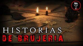 HISTORIAS DE BRUJERÍA RECOPILACIÓN | HISTORIAS DE TERROR