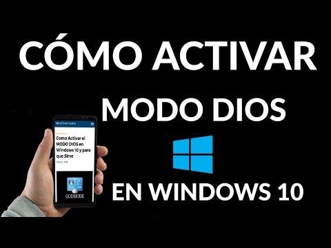 ¿Cómo Activar el MODO DIOS en Windows 10 y para que Sirve?