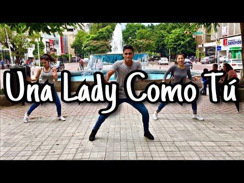 Una Lady Como Tú | COREOGRAFIA | Oscar Vazquez