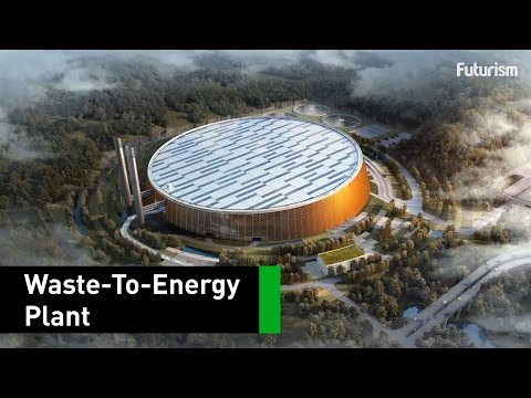 Meet The World's Largest Waste-To-Energy Plant