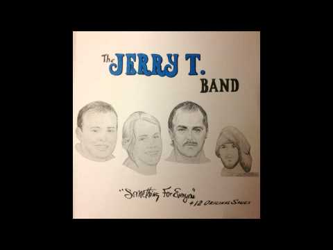 The Jerry T. Band - Something For Everyone (1996)