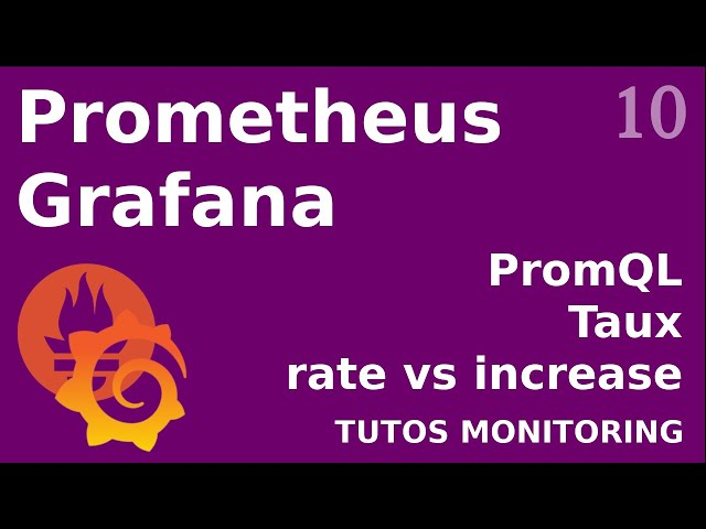 PROMETHEUS - 10. TAUX : RATE VS INCREASE