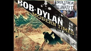 Bob Dylan THE LEEVE'S GONNA BREAK - to #GretaThunberg, #Fridays4Future, #Earth