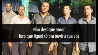 Sorriso Maroto e Banda Play - Não desligue [LETRA] 2013