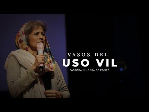 Pastora Ninoska De Ponce | Vasos de Uso Vil