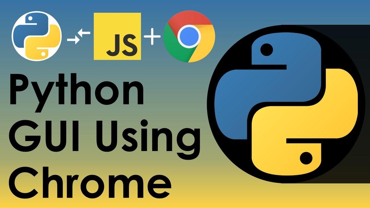 Python GUI Using Chrome