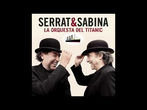 'La Orquesta Del Titanic', Disco Completo De Serrat Y Sabina
