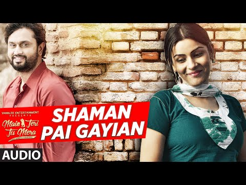 SAMA PAYE GAYIAN Audio Song | SHAFQAT AMANAT ALI | Main Teri Tu Mera | Latest Punjabi Songs 2016
