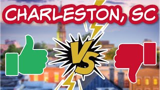 PROs & CONs of Living in Charleston