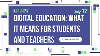 Digital Education: What It Means For Students and Teachers