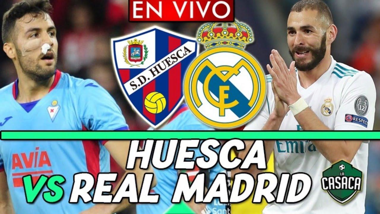 🚨 HUESCA vs REAL MADRID EN VIVO 🔴 NARRACION EMOCIONANTE LA LIGA - YouTube