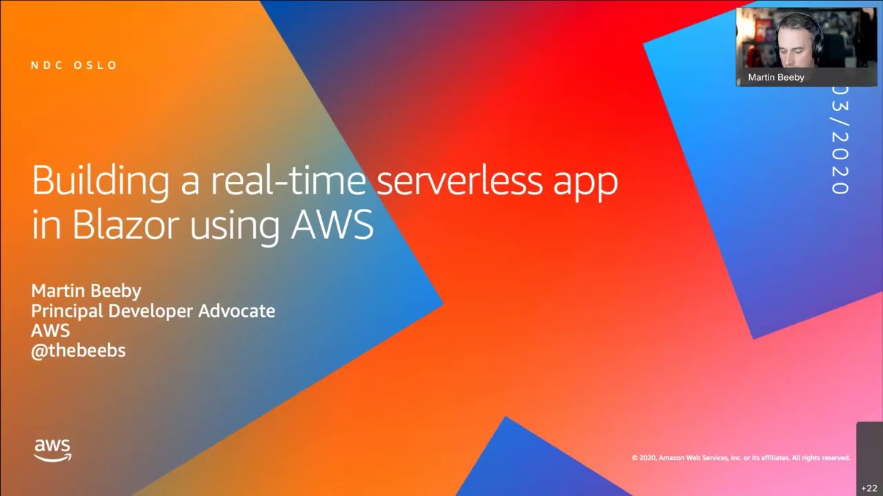 Building a real-time serverless app in Blazor using AWS - Martin Beeby. -NDC Oslo 2020
