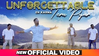Unforgettable Tera Pyar (Official ) | En Karma | Latest Punjabi Songs 2019 | Speed Records