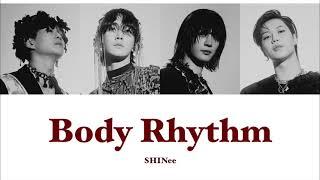 【和訳/カナルビ】Body Rhythm - SHINee