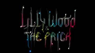 Lilly Wood  & The Prick - This Is A Love Song