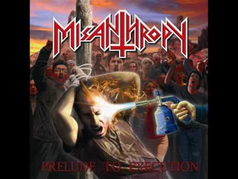 Misanthropy - Prelude to Execution (Full EP, 2017)