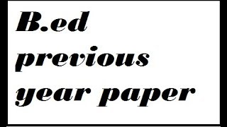 """B.ed previous year paper 2018 Of """" philosophical & sociological perspective"""""""