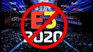 E3 2020 Could Actually be Cancelled... and it's looking like a huge mess