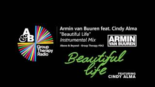 Armin Van Buuren Feat. Cindy Alma - Beautiful Life (Instrumental Mix) [Above & Beyond ABGT #042]